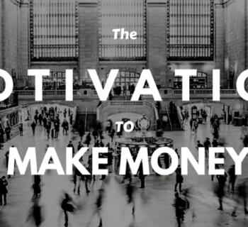 기회와 돈의 동기부여 방식.